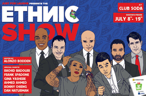 Just for Laughs 2015 Ethnic Show tickets lineup gala Alonzo Bodden