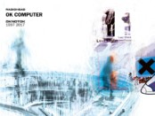 Radiohead announne deluxe OK Computer re-issue, including 3 unreleased songs 3