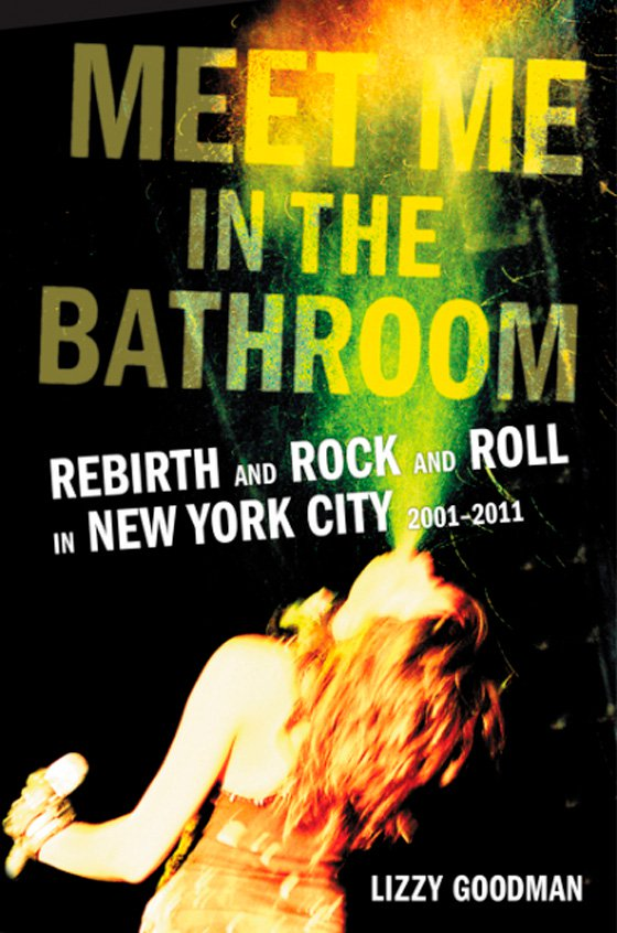Review: Meet Me in the Bathroom is a cocaine-filled look at New York's music scene