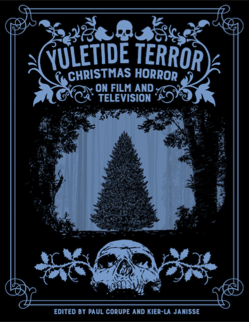 "Genre publisher Spectacular Optical launches pre-orders for ""Yuletide Terror: Christmas Horror on Film and Television"""
